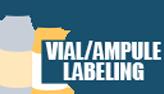 Vial/Ampule Labeling